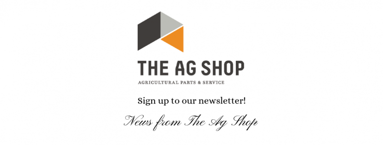 News from The Ag Shop
